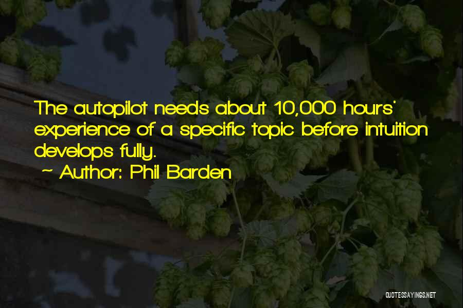 Autopilot Quotes By Phil Barden