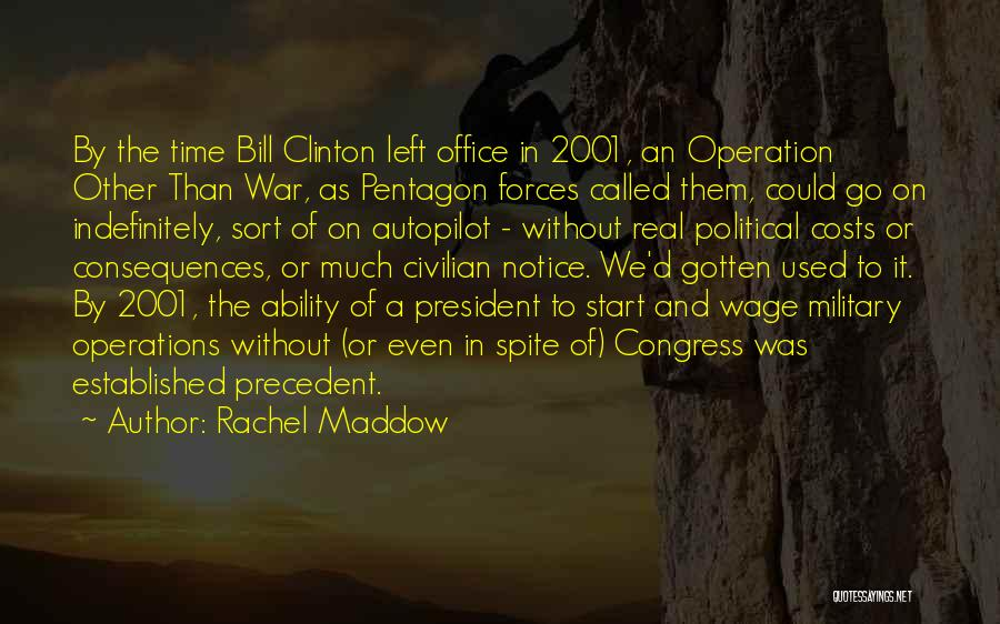 Autopilot Quotes By Rachel Maddow