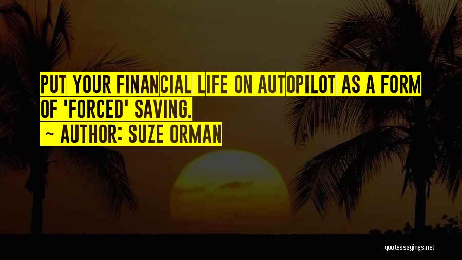 Autopilot Quotes By Suze Orman
