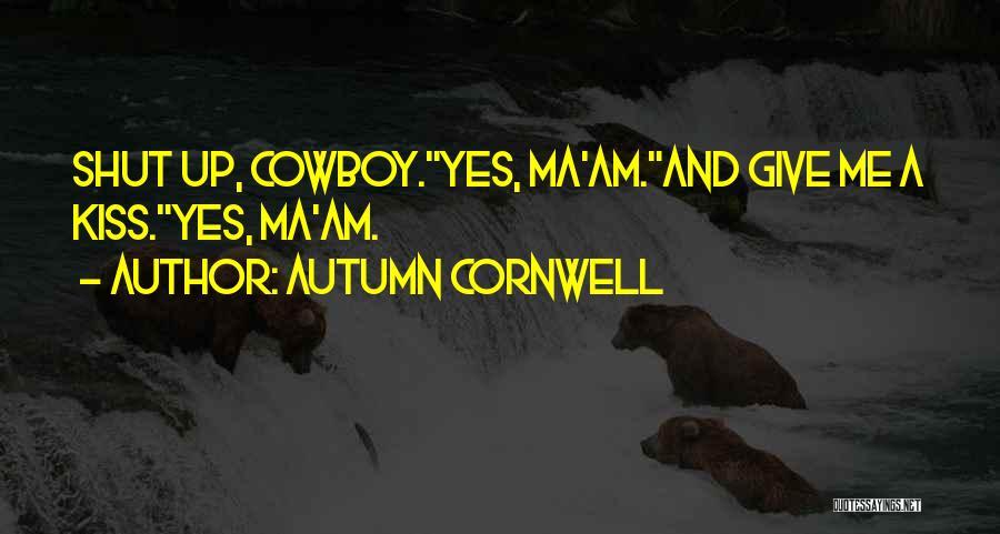 Autumn Cornwell Quotes 777975