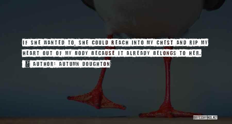 Autumn Doughton Quotes 1112070