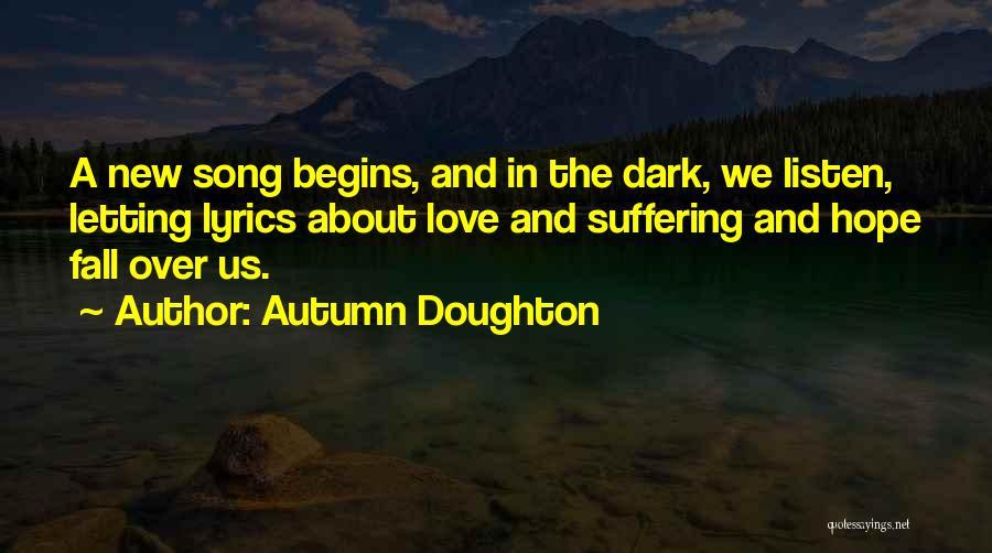 Autumn Doughton Quotes 1140921