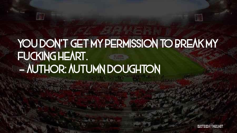 Autumn Doughton Quotes 1153076