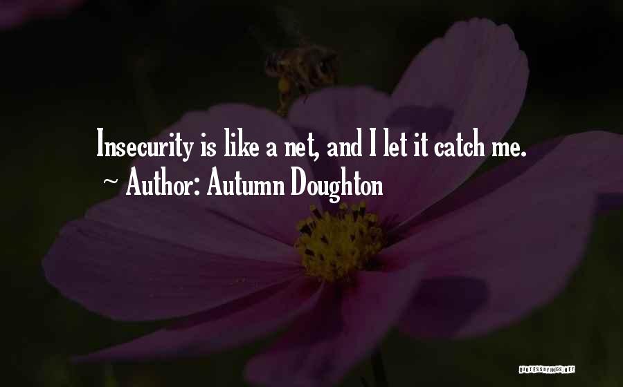 Autumn Doughton Quotes 1207200