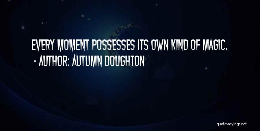 Autumn Doughton Quotes 1305984