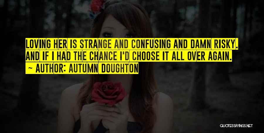 Autumn Doughton Quotes 1379315