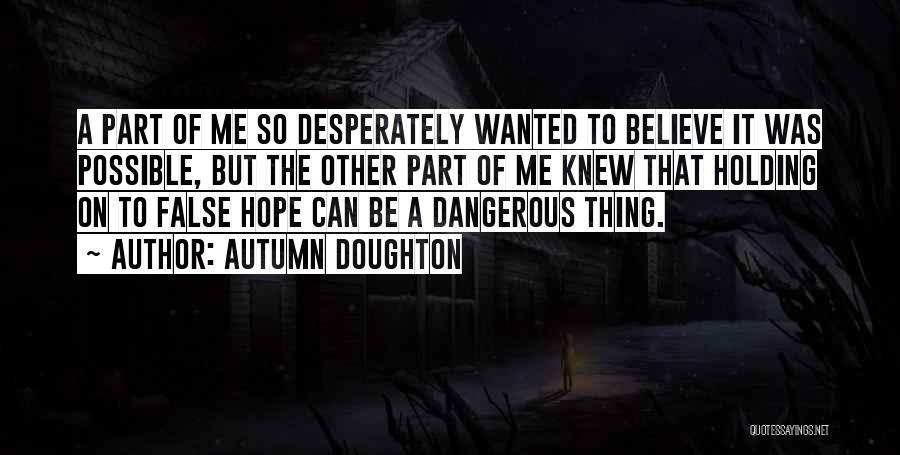Autumn Doughton Quotes 1382132