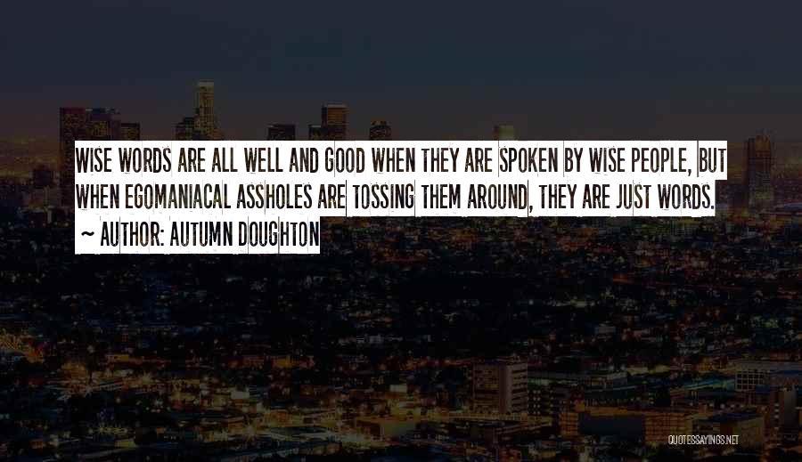 Autumn Doughton Quotes 1482616