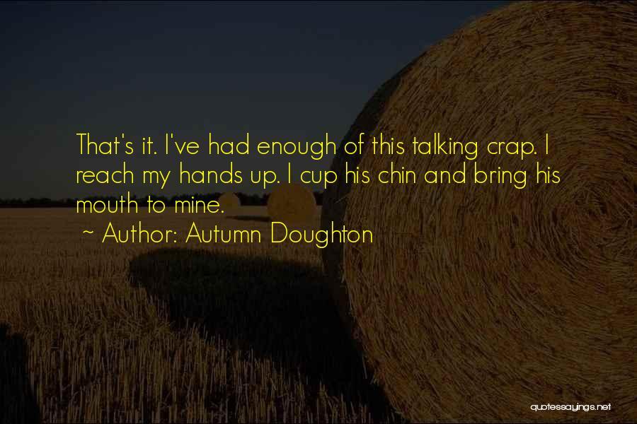 Autumn Doughton Quotes 1489755