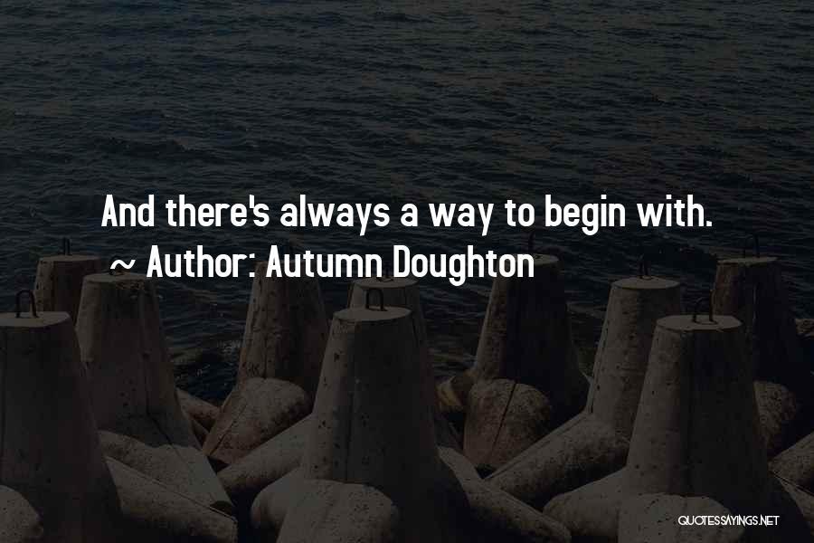 Autumn Doughton Quotes 1515676