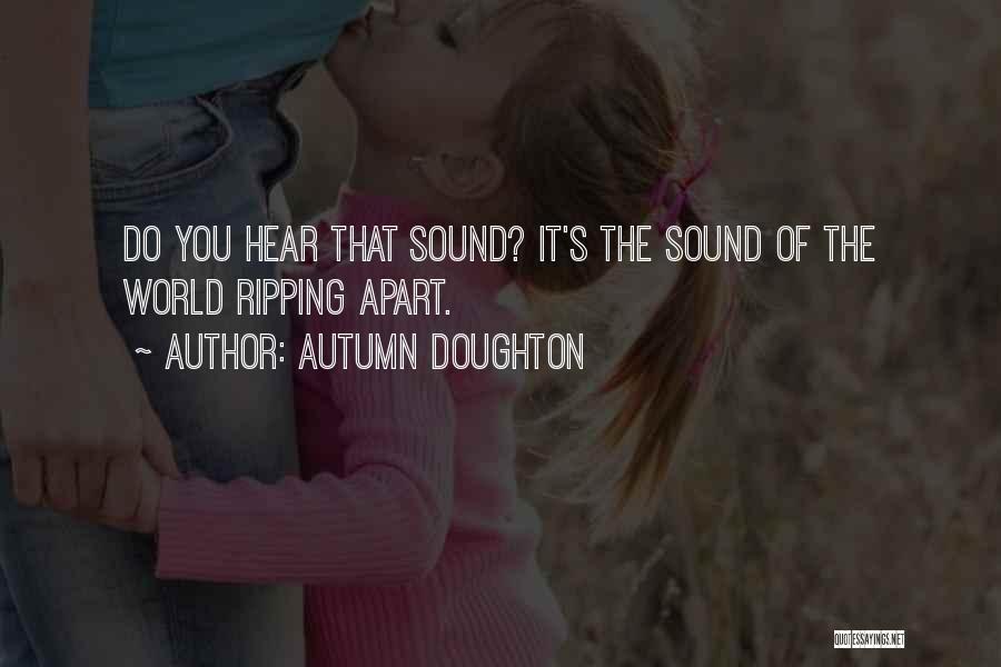 Autumn Doughton Quotes 1528412