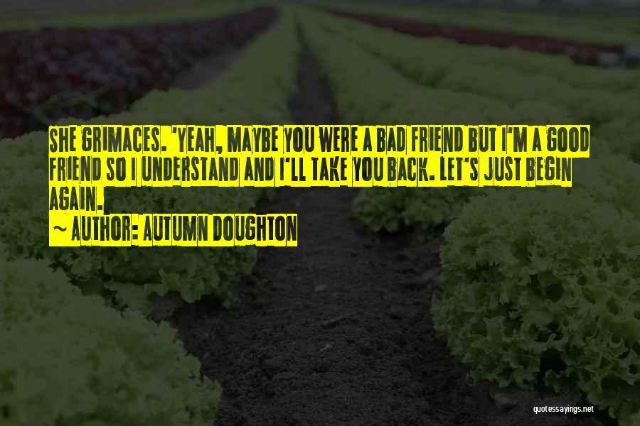 Autumn Doughton Quotes 1545417