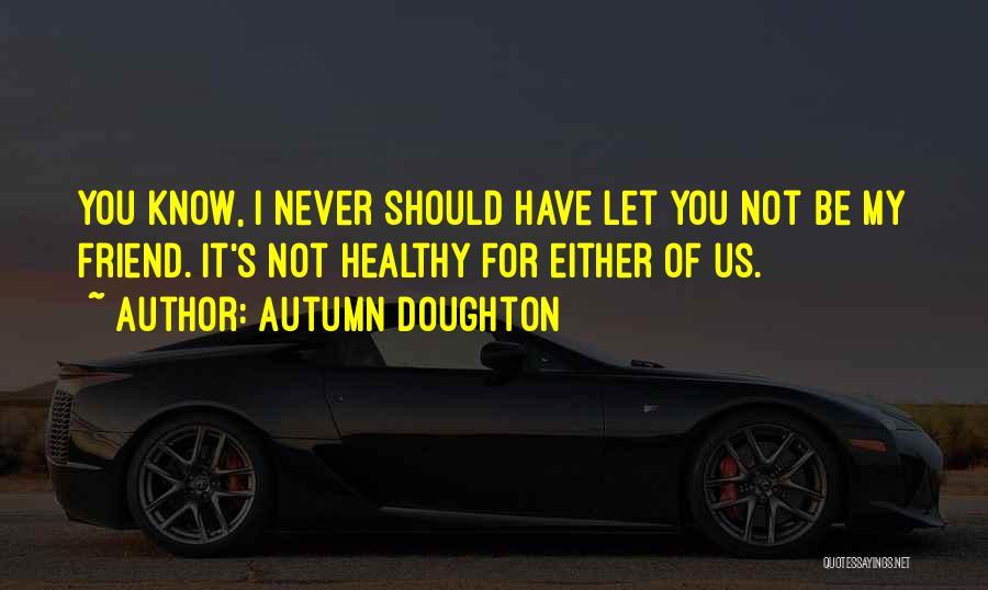 Autumn Doughton Quotes 1628873