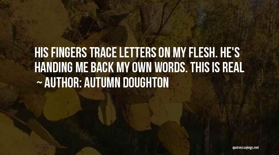 Autumn Doughton Quotes 164014