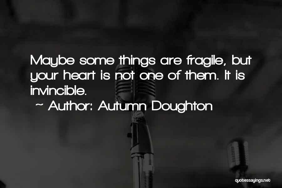 Autumn Doughton Quotes 1643122