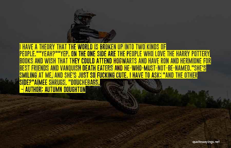 Autumn Doughton Quotes 165603