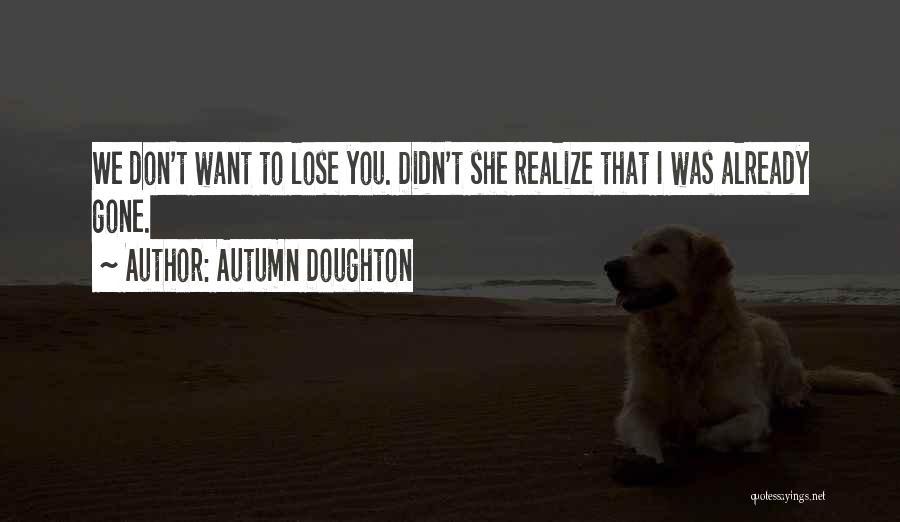 Autumn Doughton Quotes 1690268