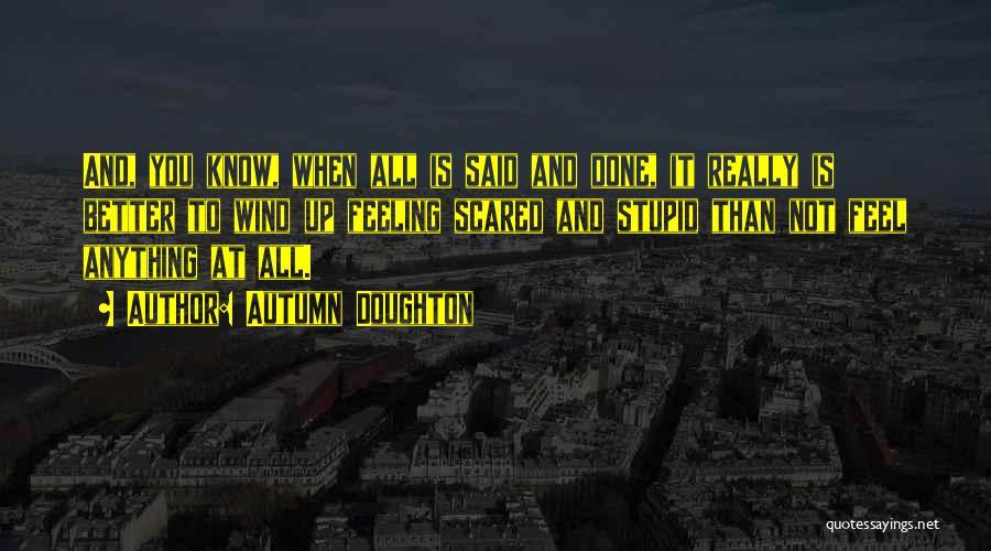 Autumn Doughton Quotes 1700897