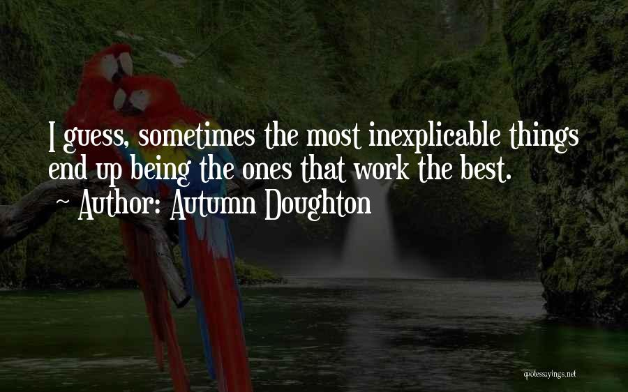 Autumn Doughton Quotes 1713534