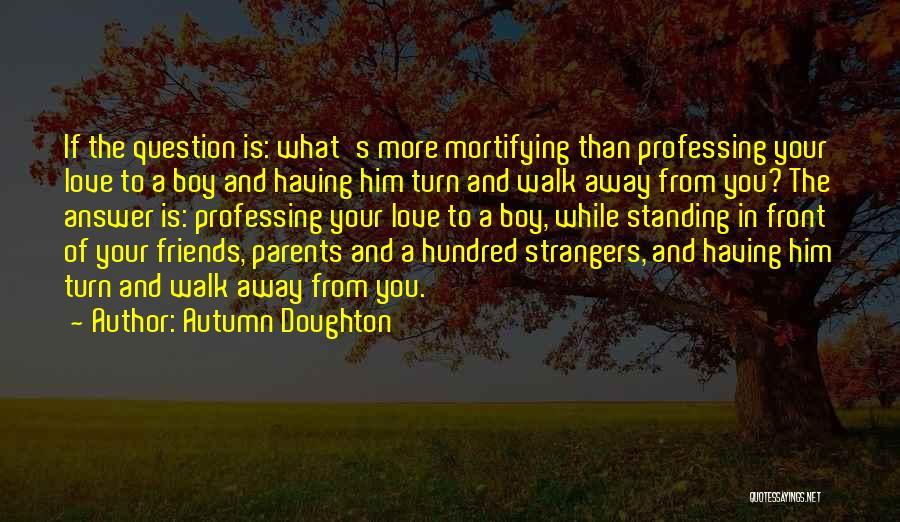 Autumn Doughton Quotes 1804109