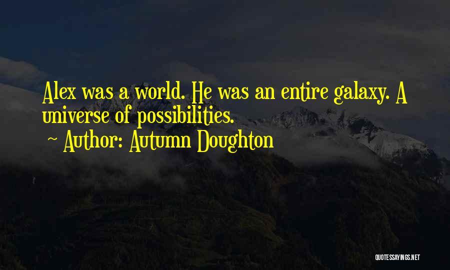 Autumn Doughton Quotes 1828237