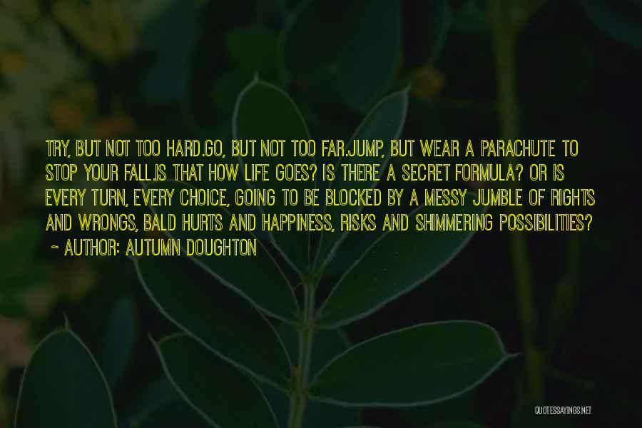Autumn Doughton Quotes 1857301