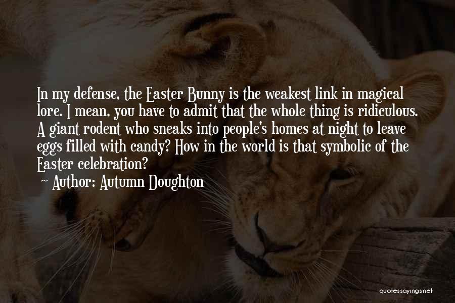 Autumn Doughton Quotes 1937458