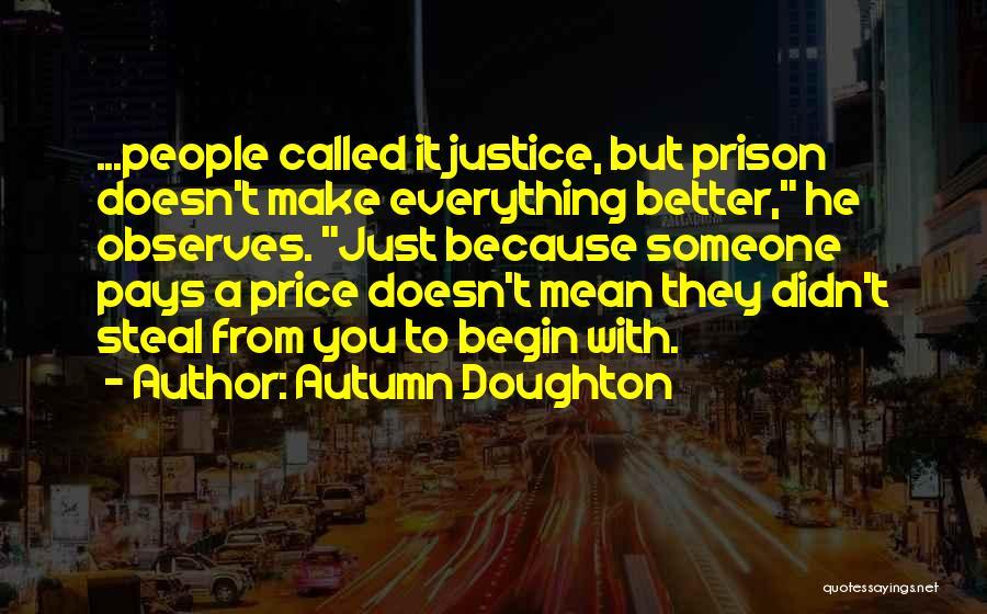 Autumn Doughton Quotes 1965397