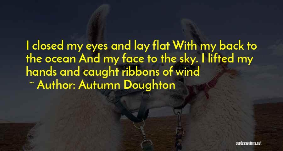 Autumn Doughton Quotes 1985831