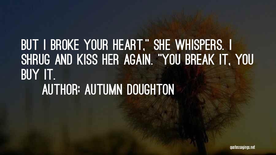 Autumn Doughton Quotes 2019274
