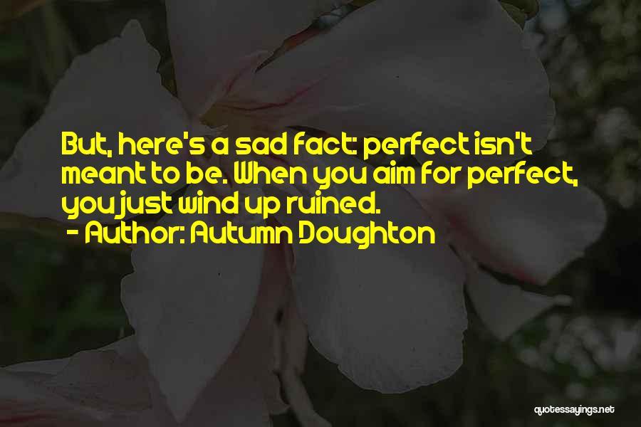 Autumn Doughton Quotes 2029297