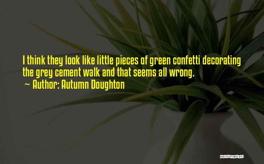 Autumn Doughton Quotes 2075639