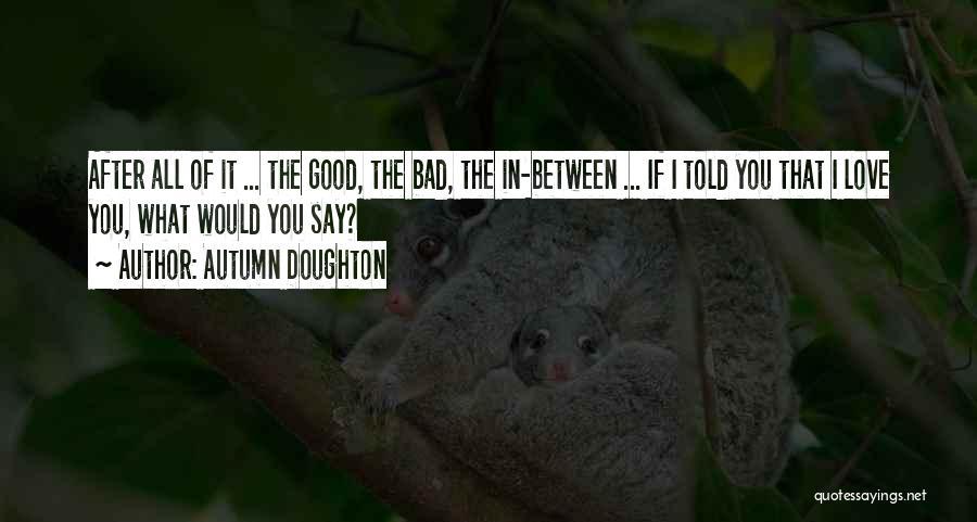 Autumn Doughton Quotes 2080450