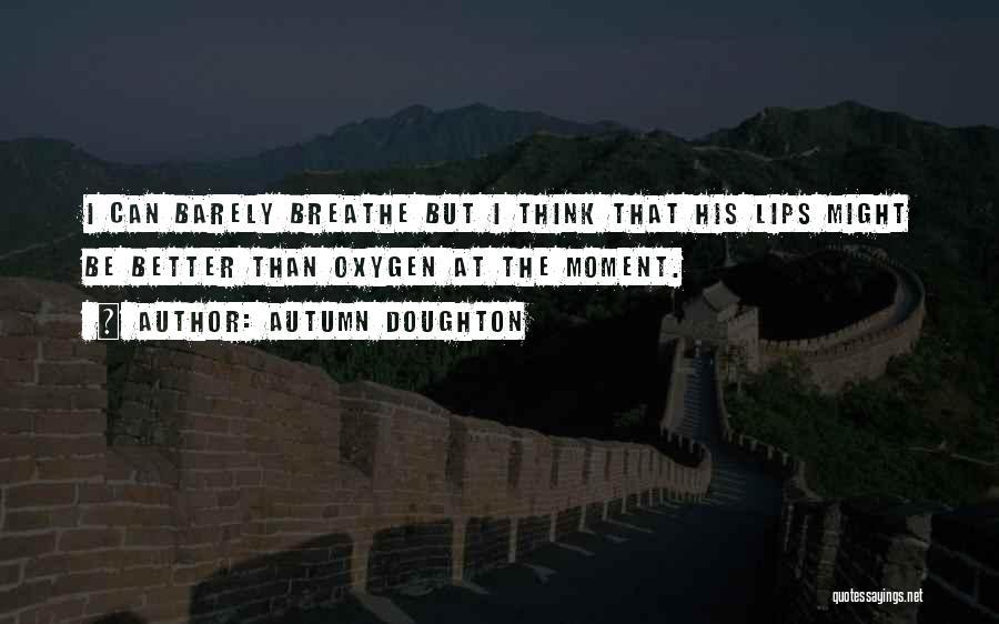 Autumn Doughton Quotes 2138410