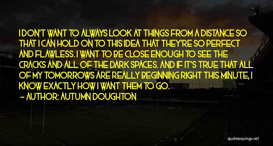 Autumn Doughton Quotes 309893