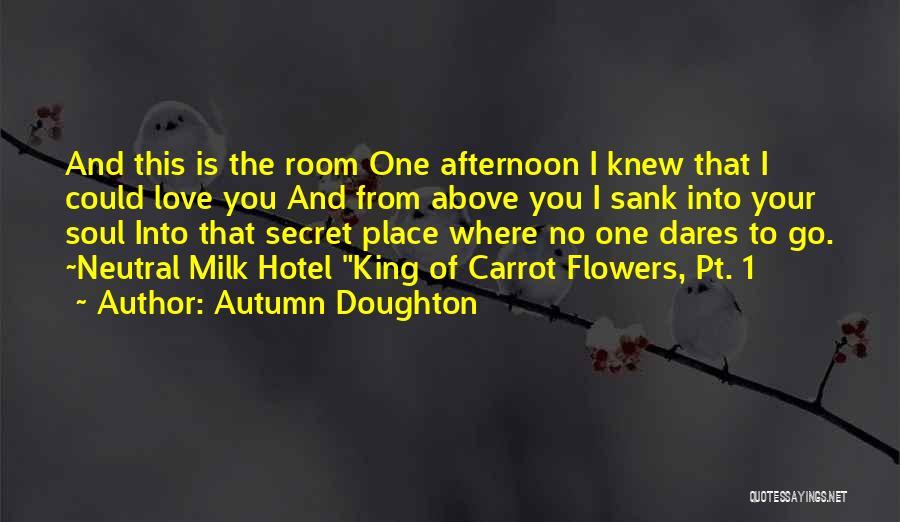 Autumn Doughton Quotes 446433