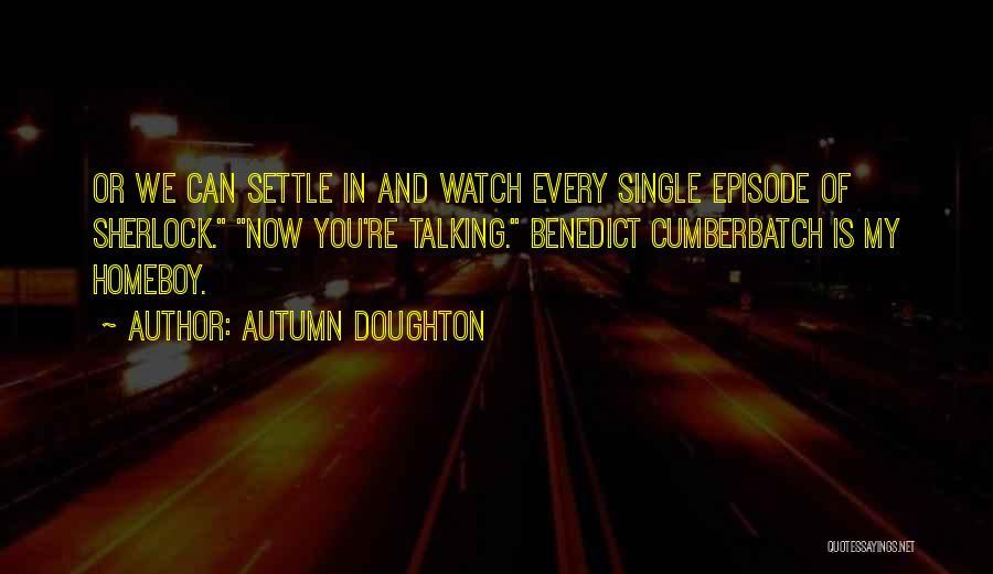 Autumn Doughton Quotes 455745