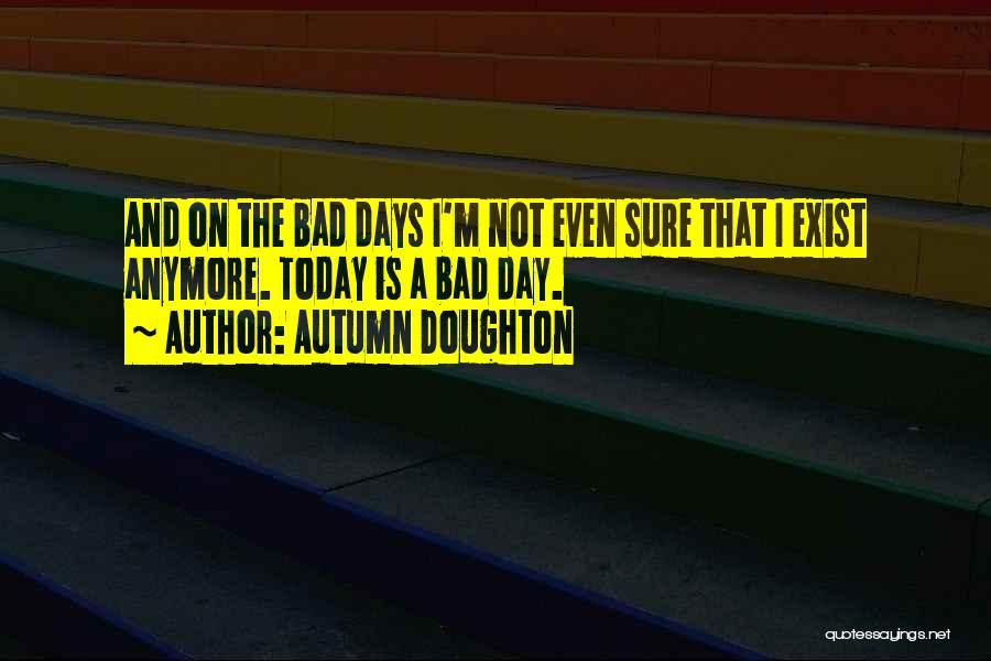 Autumn Doughton Quotes 501473