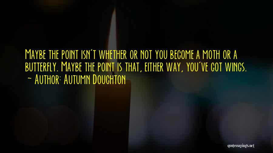 Autumn Doughton Quotes 568627