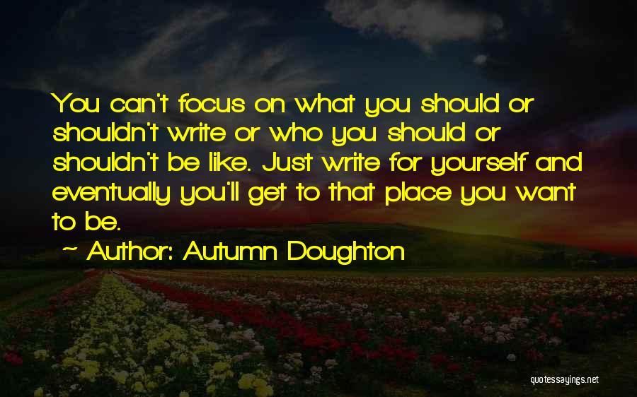 Autumn Doughton Quotes 690677