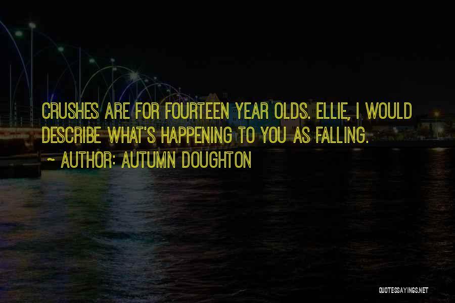 Autumn Doughton Quotes 757485