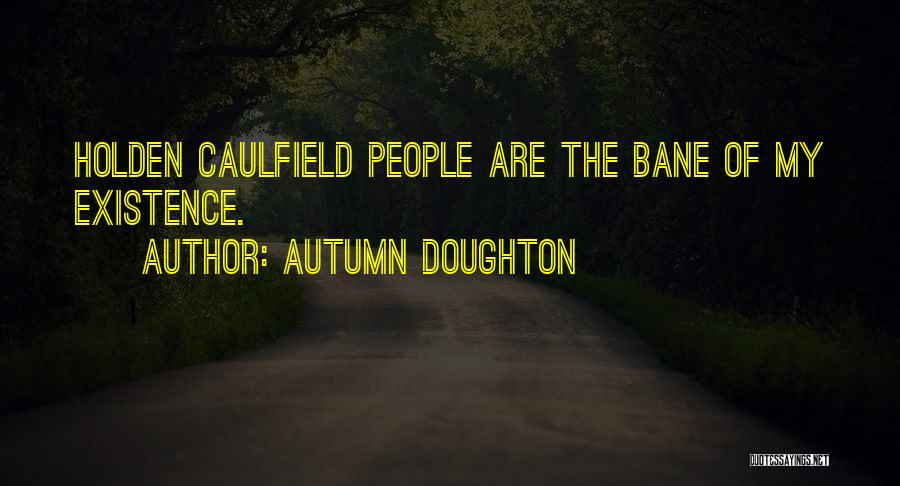 Autumn Doughton Quotes 815095