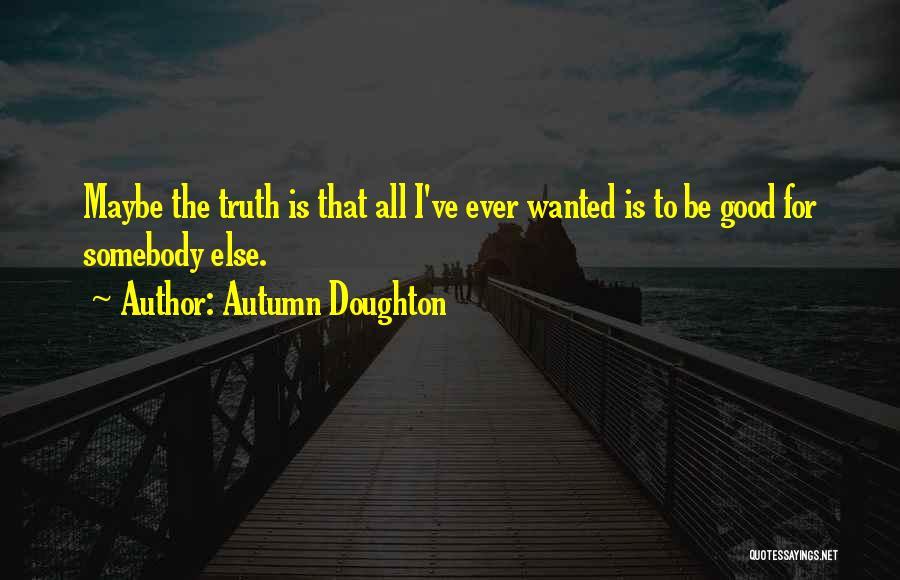 Autumn Doughton Quotes 869211