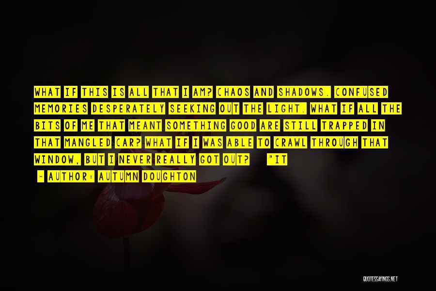 Autumn Doughton Quotes 883101