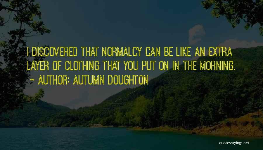 Autumn Doughton Quotes 890099