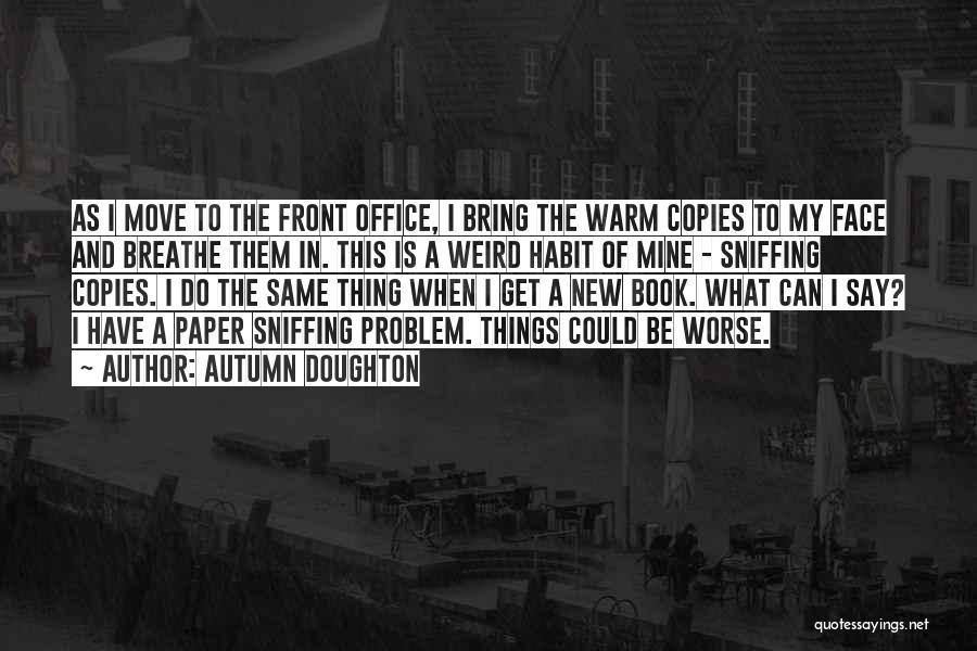 Autumn Doughton Quotes 939286
