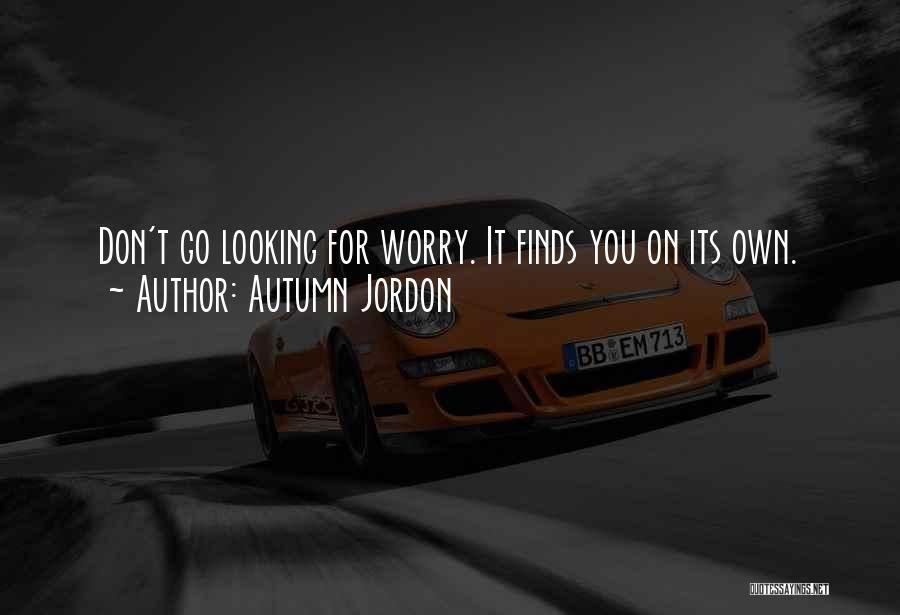 Autumn Jordon Quotes 1243555