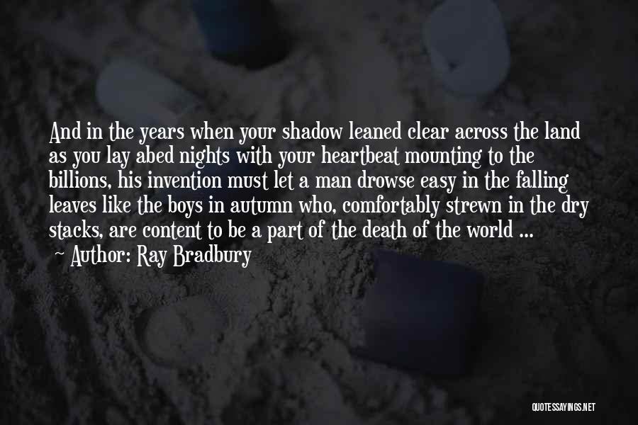 Autumn Leaves Falling Quotes By Ray Bradbury