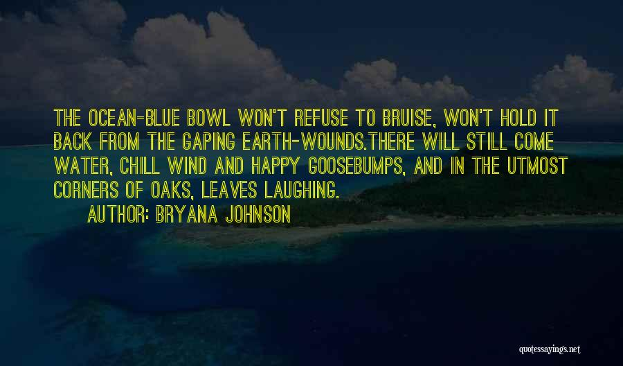 Autumn Leaves Quotes By Bryana Johnson