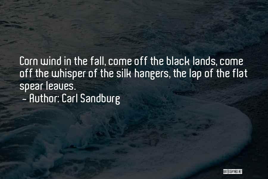 Autumn Leaves Quotes By Carl Sandburg